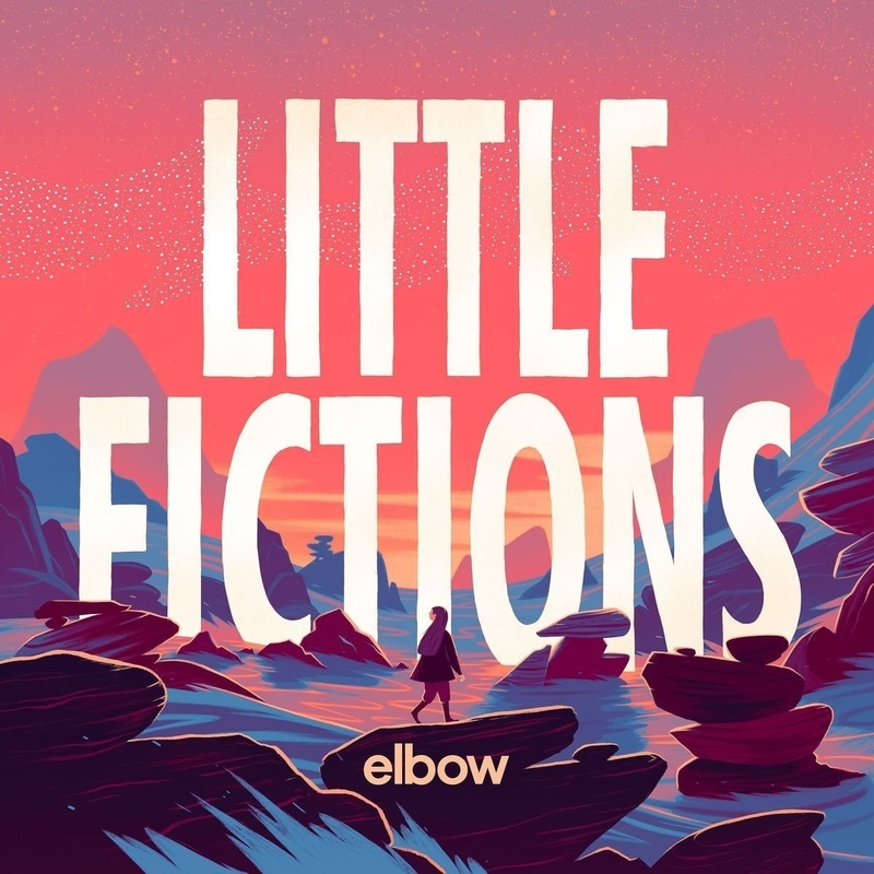 ELBOW - Little Fictions - 800x800