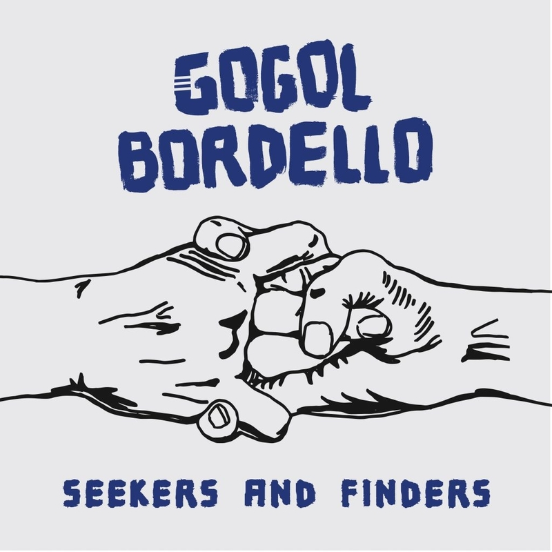 GOGOL BORDELLO - Seekers and Finders - 800x800