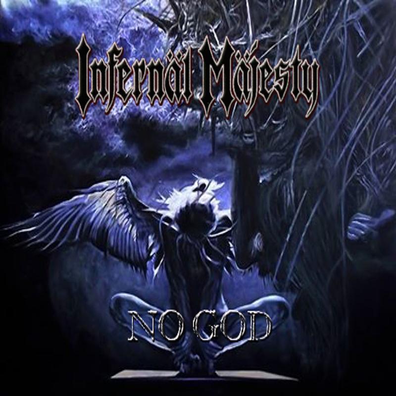 INFERNAL MAJESTY - No God - 800x800