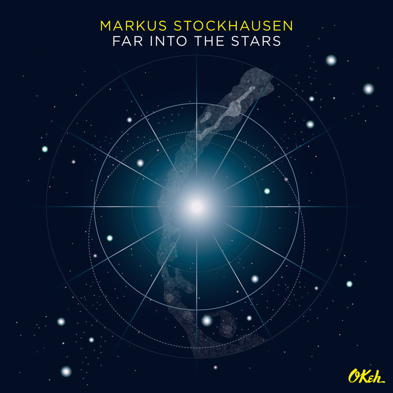 MARKUS STOCKHAUSEN - Far Into The Stars - 800x800