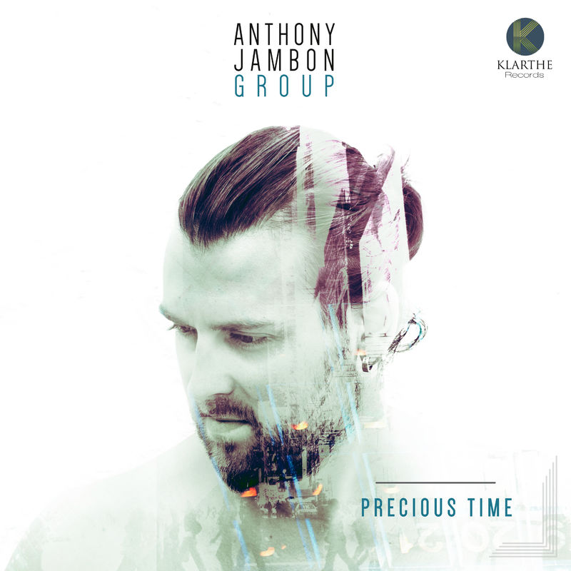 ANTHONY JAMBON GROUP - Precious Time - 800x800 by default