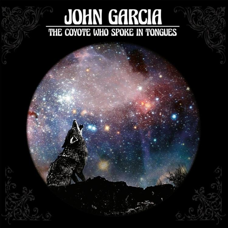 JOHN GARCIA - The Coyote Who Spoke in Tongues - 800x800