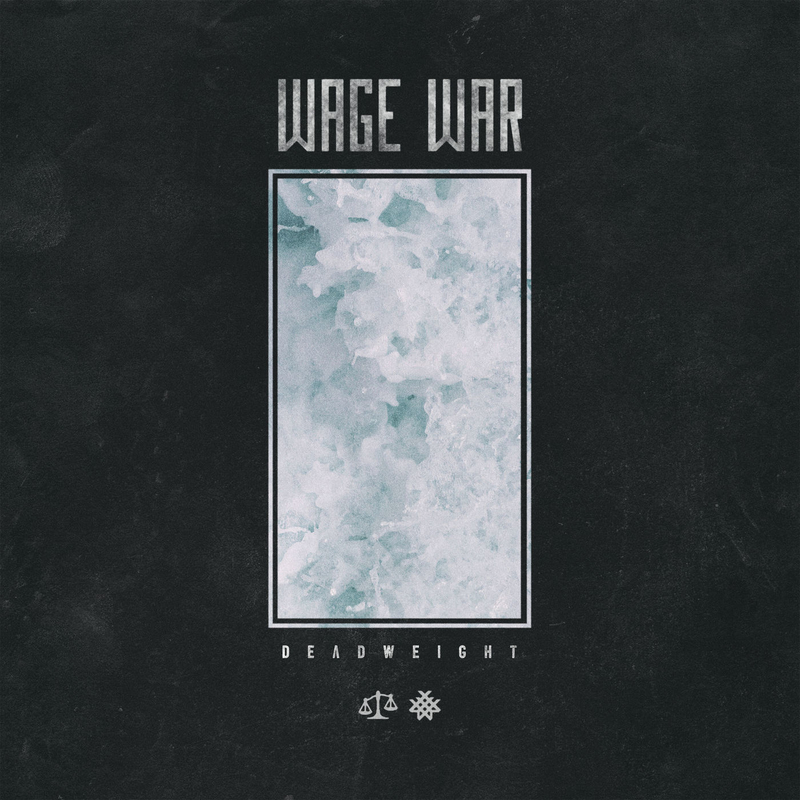WAGE WAR - Deadweight - 800x800