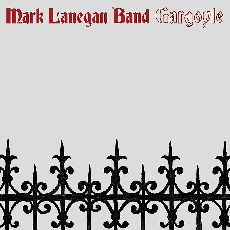 MARK LANEGAN BAND - Gargoyle - 800x800