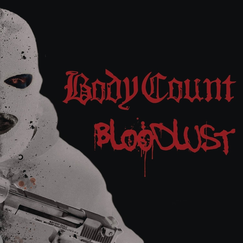 BODY COUNT - Bloodlust - 800x800