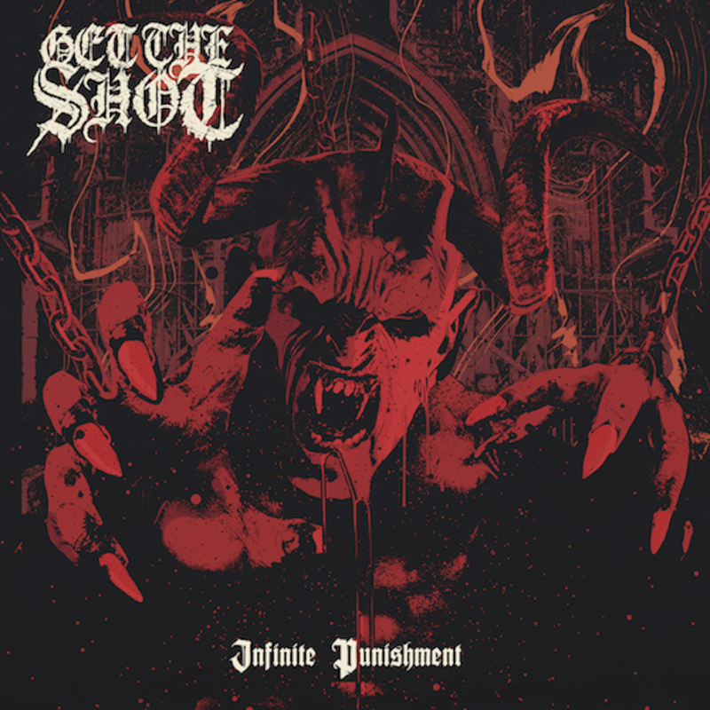 GET THE SHOT - Infinite Punishment - 800x800.jpg