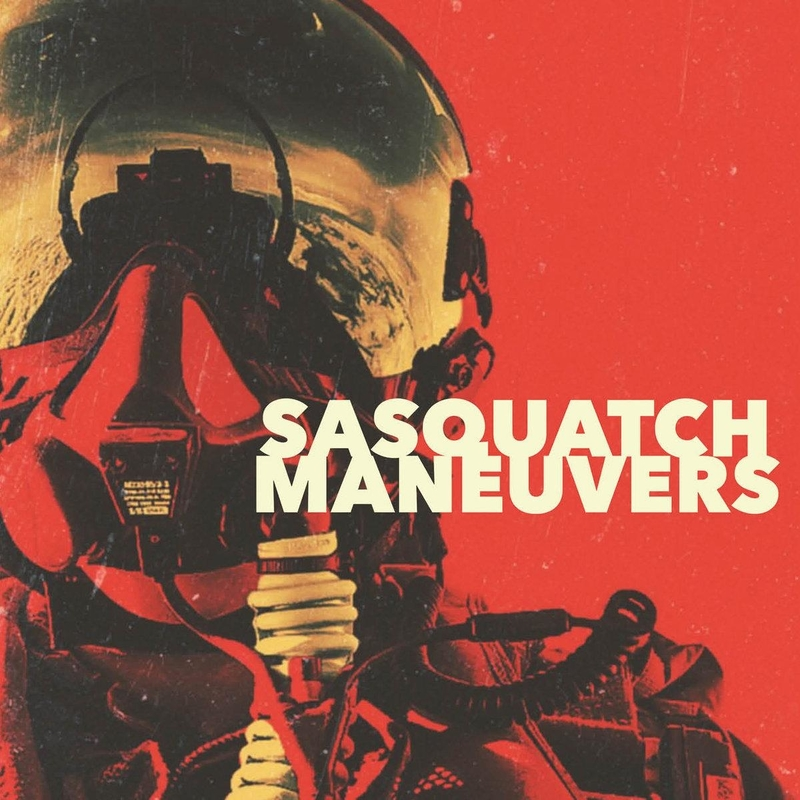 SASQUATCH - Maneuvers - 800x800.jpg