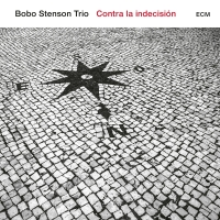 Best New Music: CONTRA LA INDECISION by Bobo Stenson Trio