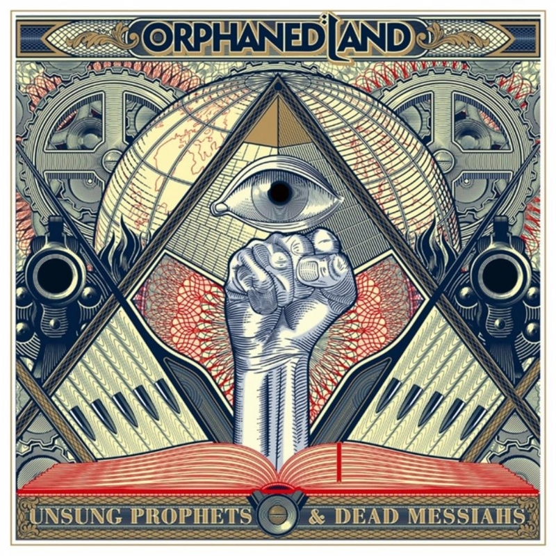 Best New Music: UNSUNG PROPHETS & DEAD MESSIAHS by OrphanedLand